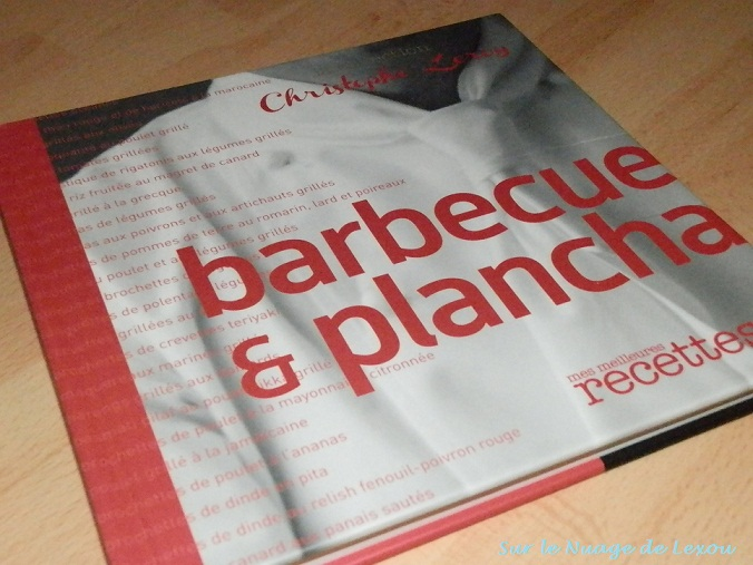 Barbecue et Plancha...By Christophe Leroy