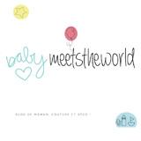 babymeettheworld