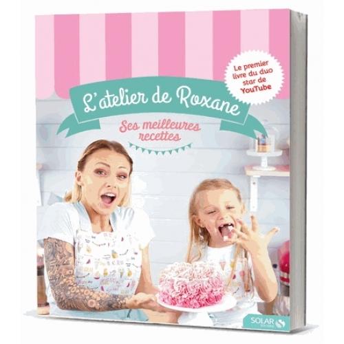 les-recettes-de-l-atelier-de-roxane-9782263150357_0