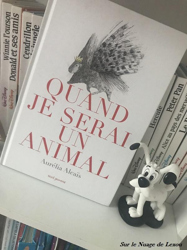 QUAND JE SERAIS UN ANIMAL